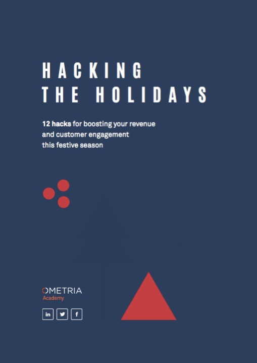 Ometria_ebook_HACKING_THE_HOLIDAYS_online_a__1__pdf__page_1_of_30_.jpg