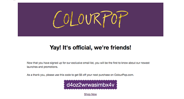 Welcome_to_ColourPop_-_Heres_your__5_gift__-_thewelshamericano_gmail_com_-_Gmail.png